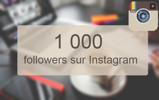 ajouter 1 000 followers sur votre profil instagram