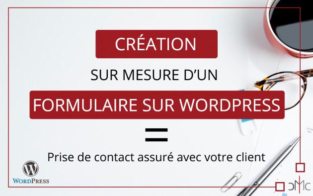 créer un formulaire sur mesure sur votre site Wordpress