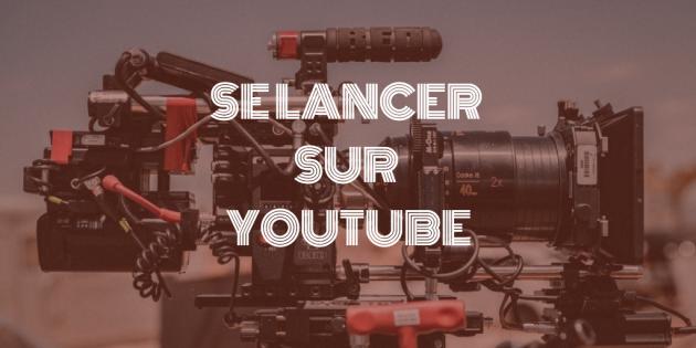 vous aider à se lancer sur youtube (matos, astuces, pièges, bonnes pratiques)