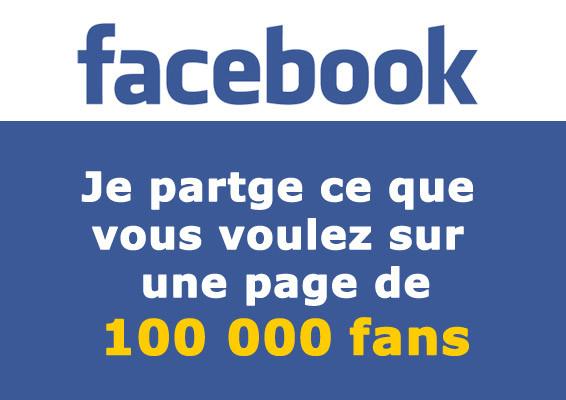 diffuser votre message sur une page Facebook de plus de 100.000 personnes