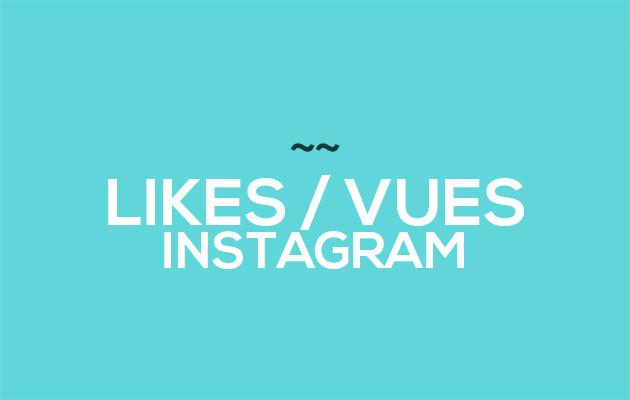 ajouter 1100 Likes / vues à vos photos / vidéos Instagram