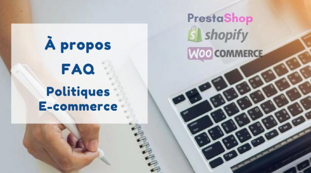 rédiger vos pages à propos, FAQ et les politiques de votre boutique en ligne