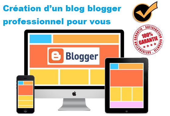 créer un blog blogger professionnel complet pour vous