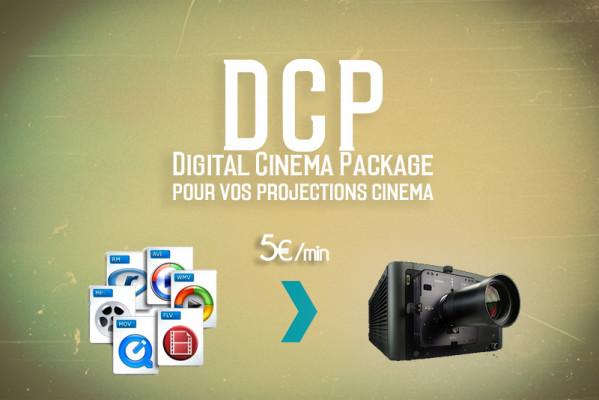 créer votre DCP pour vos projections Cinéma
