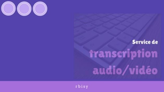 réaliser la transcription (retranscrire) de votre fichier audio/vidéo de 10 minutes