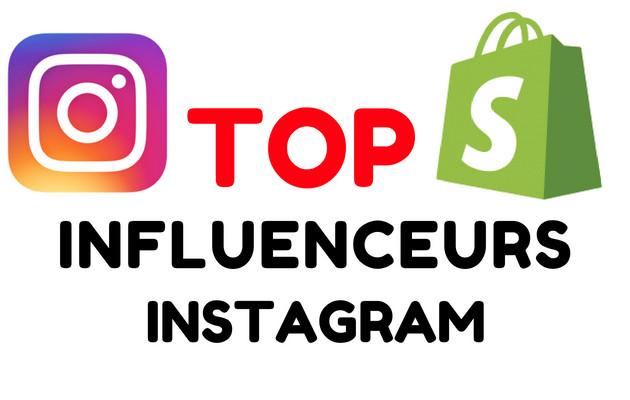 vais vous trouver les TOP Influenceurs INSTAGRAM pour votre boutique SHOPIFY