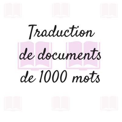 traduire un texte de 1000 mots de l'anglais au français