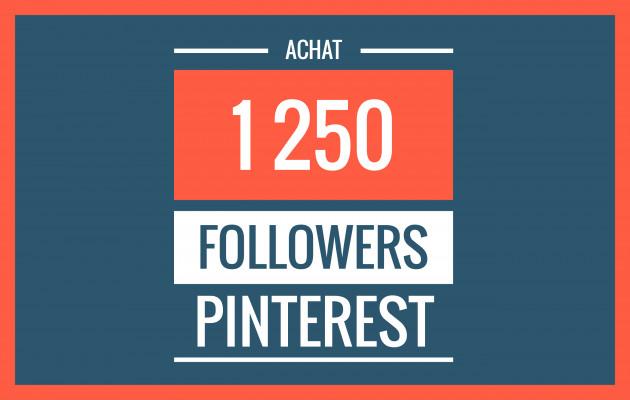 vous envoyer 1250 followers PINTEREST