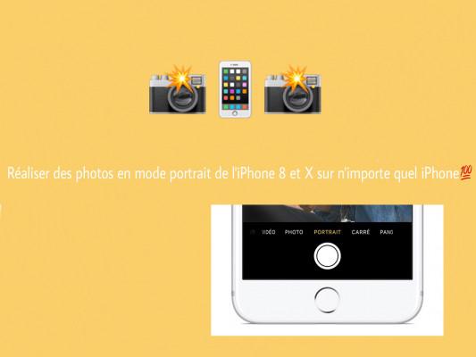 vous montrez comment faire des photos en mode portrait sur iPhone