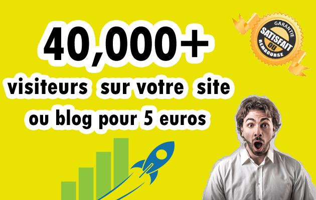envoyer 40,000+ visiteurs sur votre site web ou blog