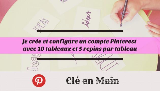 créer et configurer votre compte Pintererest clé en main