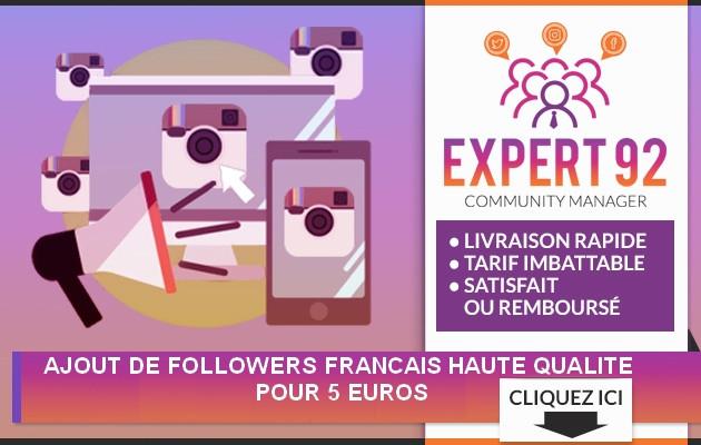 ajouter des followers Influenceurs FRANÇAIS de Hauté Qualité sur Instagram
