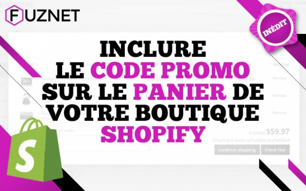 intégrer un champ CODE PROMO dans le panier de votre boutique Shopify