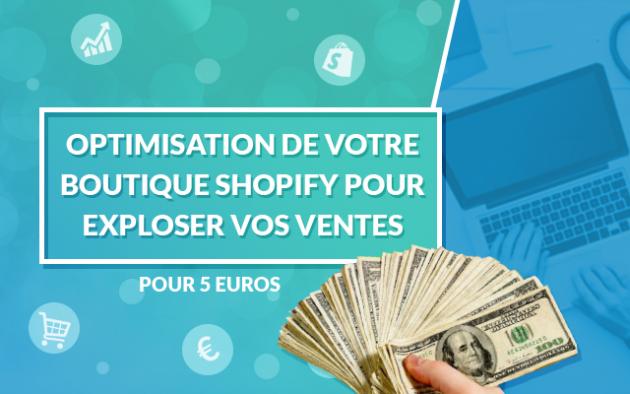 transformer Votre boutique Shopify pour EXPLOSER vos ventes