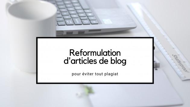reformuler un article de blog de 500 mots
