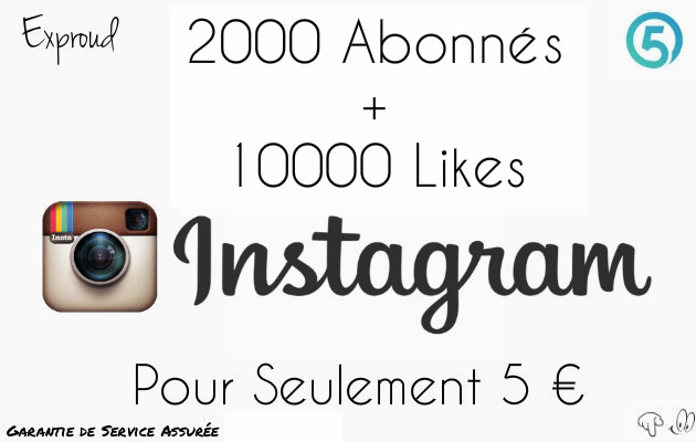vous ajouter 2000 Abonnés + 10000 Likes sur INSTAGRAM