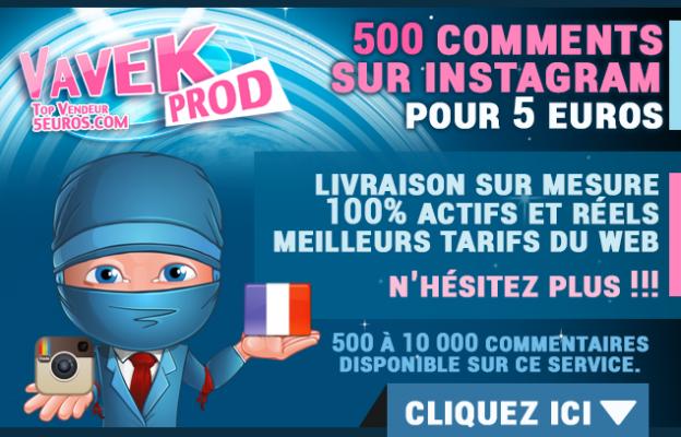 vous envoyer 500 commentaires Francais sur Instagram