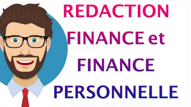 rédiger sur la finance et finance personnelle
