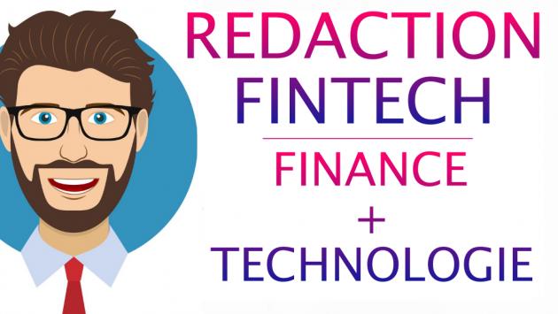 rédiger sur la FINTECH, Finance et Technologie