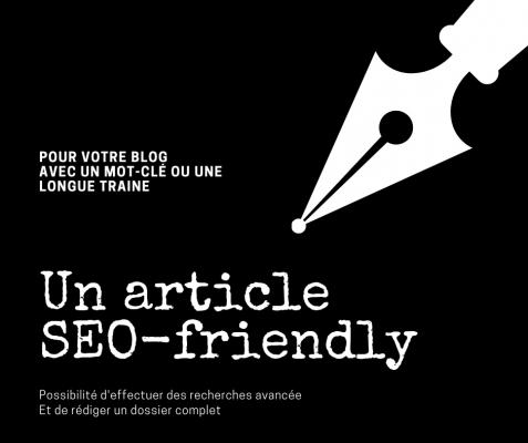 rédiger un article SEO-friendly pour votre blog