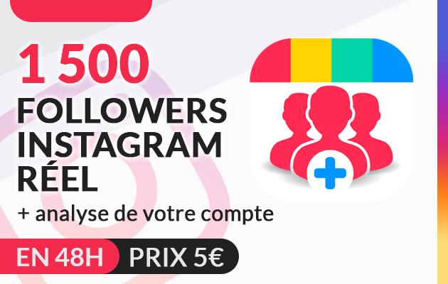 vous ajouter 1500 Followers Instagram Réels en 48 heures