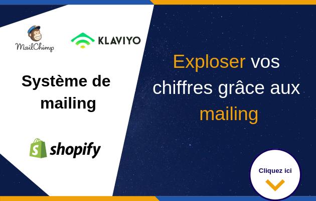 vous aider à mettre en place un système de mailing sur votre boutique Shopify