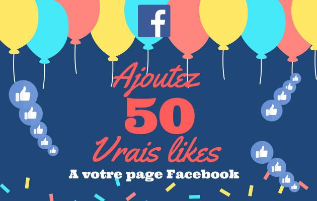 ajouter 50 j'aimes à votre page Facebook