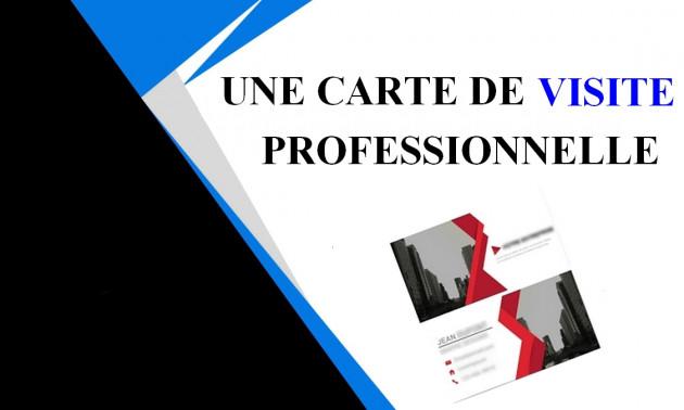 Je Vais Realiser Une Carte De Visite Professionnelle Pour 5 EUR
