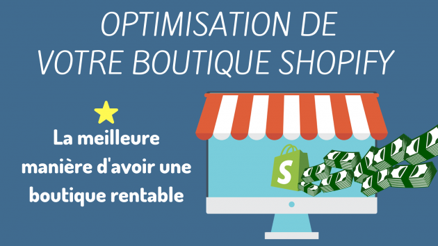 optimiser votre boutique shopify pour faire des ventes