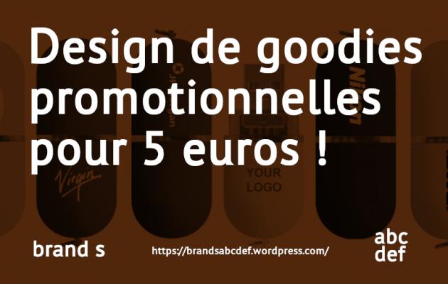 designer des goodies (clés USB, stylos, etc …) d'entreprise promotionnelles