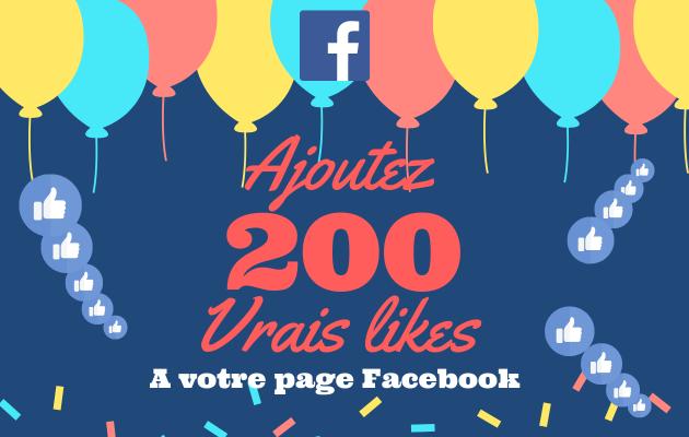 ajouter 200 vrais likes / fans à votre page Facebook