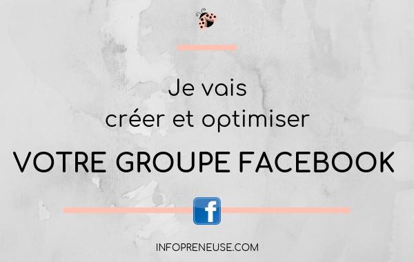 créer et optimiser votre groupe FACEBOOK