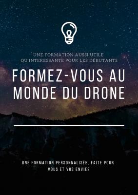vous apprendre tout ce que vous devez savoir avant de vous lancer dans le Drone
