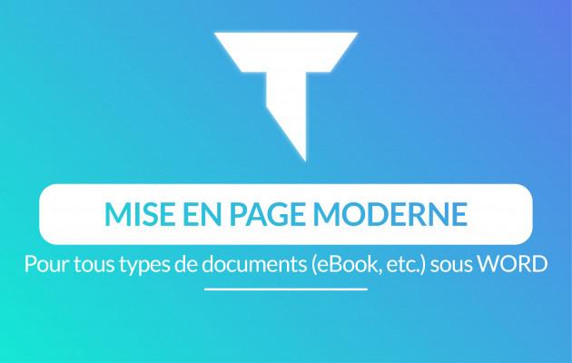 faire la mise en page moderne de votre document sur Word