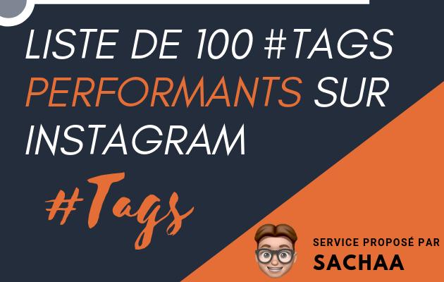 vous fournir une liste de tags performants pour Instagram