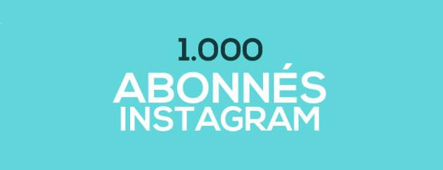 livrer 1000 abonnés Instagram haute qualité
