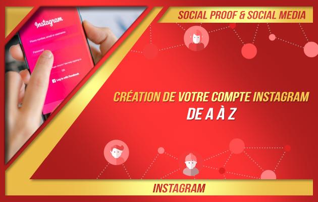 créer votre compte Instagram et le rendre attractif