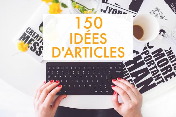 vous sauver de la panne d'inspiration sur votre blog