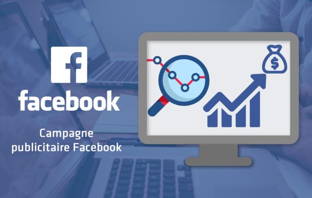 gérer votre campagne publicitaire Facebook