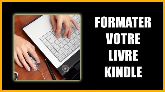 faire le formatage de votre livre Kindle avec lien Interactif des chapitres