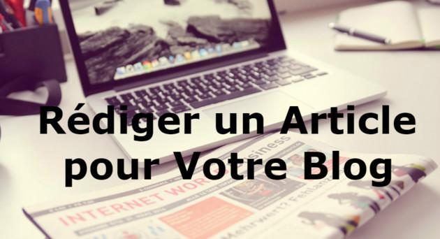 rédiger un article pour votre blog
