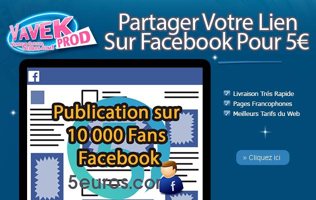 fournir 10 000 fans à votre publication sur Facebook