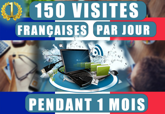augmenter votre trafic de 150 visiteurs FRANCAIS par jour pendant 1 mois