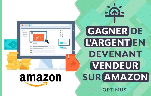 vous apprendre à gagner de l'argent sur Amazon
