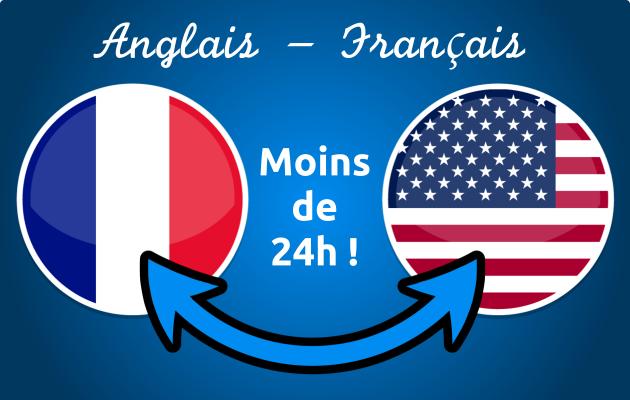 traduire un texte de 1000 mots en français/anglais en 24h