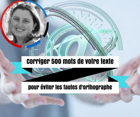 corriger 500 mots de votre texte (article de blog, ebook, page de vente, roman...)