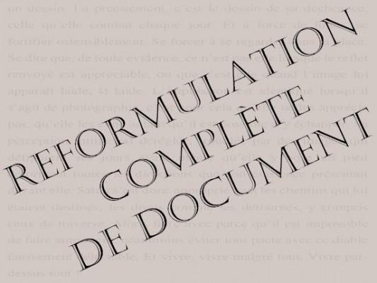 reformuler entièrement votre document