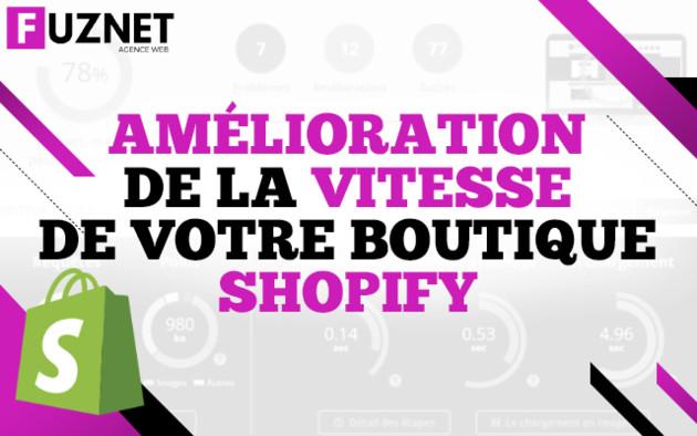 améliorer la vitesse de votre boutique Shopify