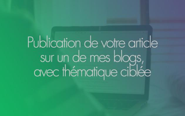 publier votre article sur un de mes sites/ blogs