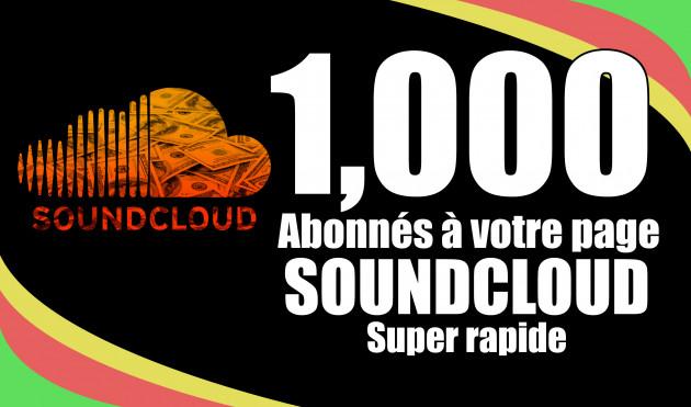 ajouter 1000 Abonnés à votre page SOUNDCLOUD